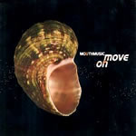 Mouth Music: Move On