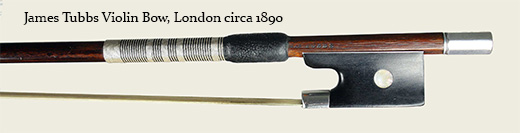 James Tubbs Violin Bow, London circa 1890 max-width=