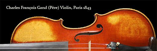 Charles François Gand (Père) Violin